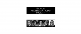 Closing the first Black Mathematician Month