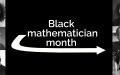 Black Mathematician Month 2018