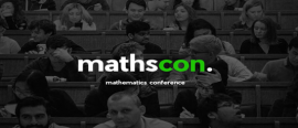 Mathscon: reshaping the world's perception of mathematics